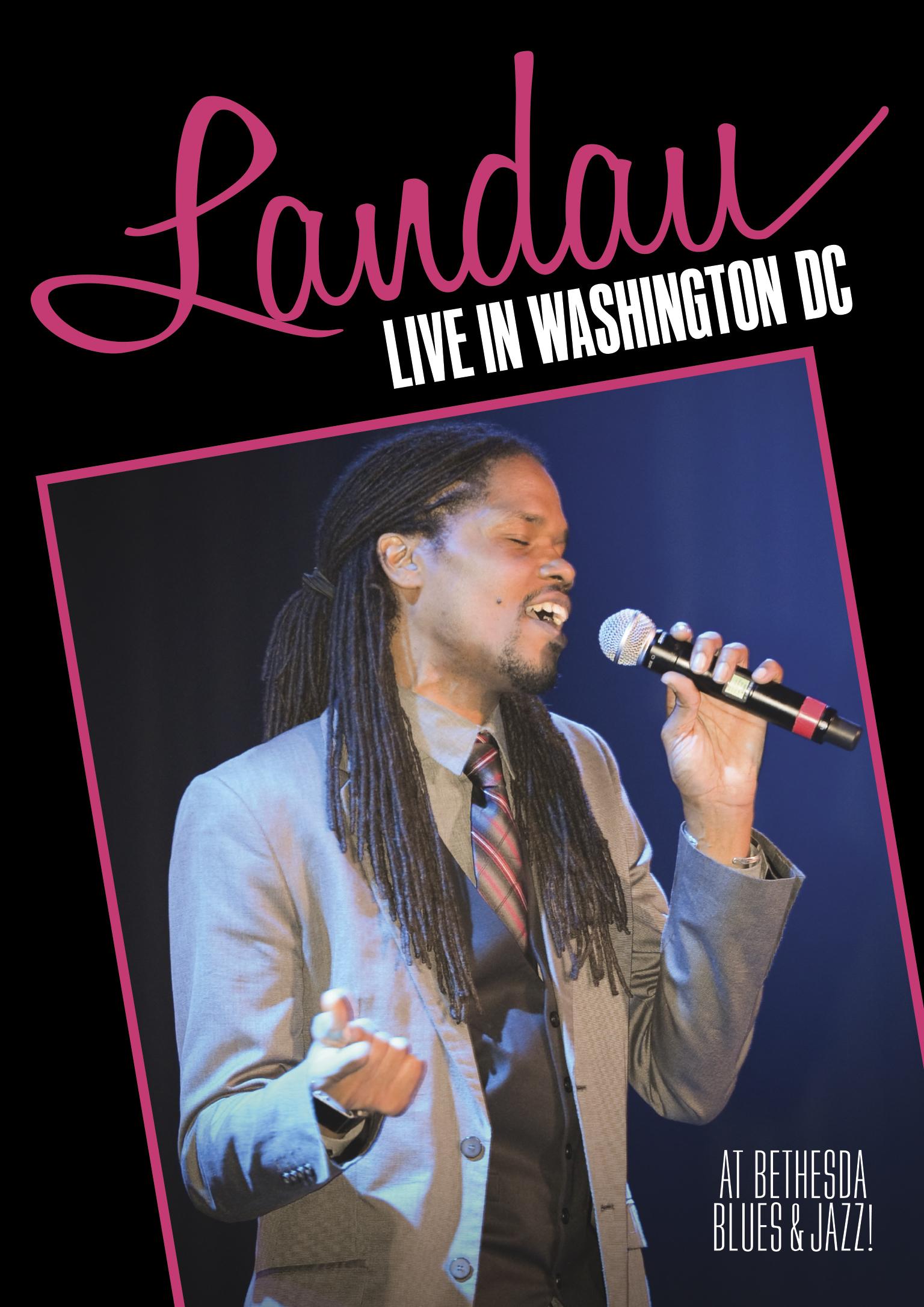 Landau Live in Washington DC